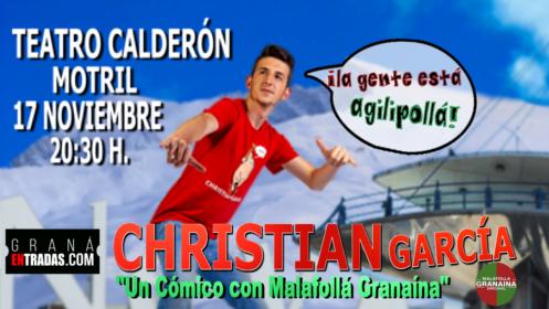Entradas monólogos Christian García, 17 de noviembre en Motril