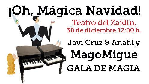 Entradas Oh Mágica Navidad con MagoMigue, 30 diciembre