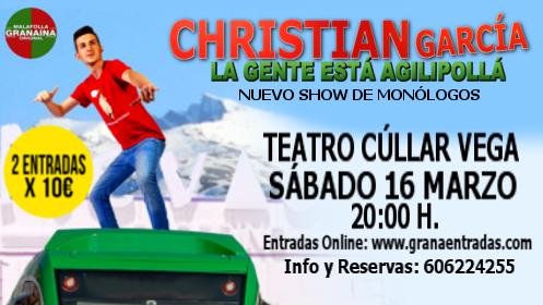 "Monólogo Christian García ""La gente está agilipollá"", 16 marzo en Cúllar Vega"
