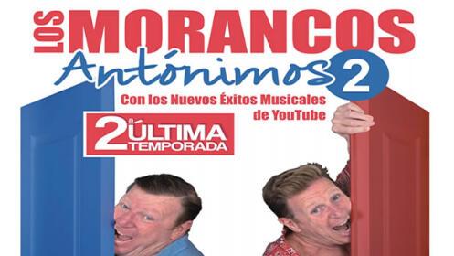 """Ampliamos entradas Los Morancos """"Antónimos 2"""", 15 sept"""