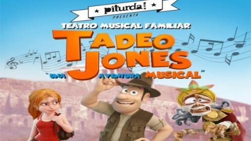 Jaén: entradas musical Tadeo Jones, 17 junio